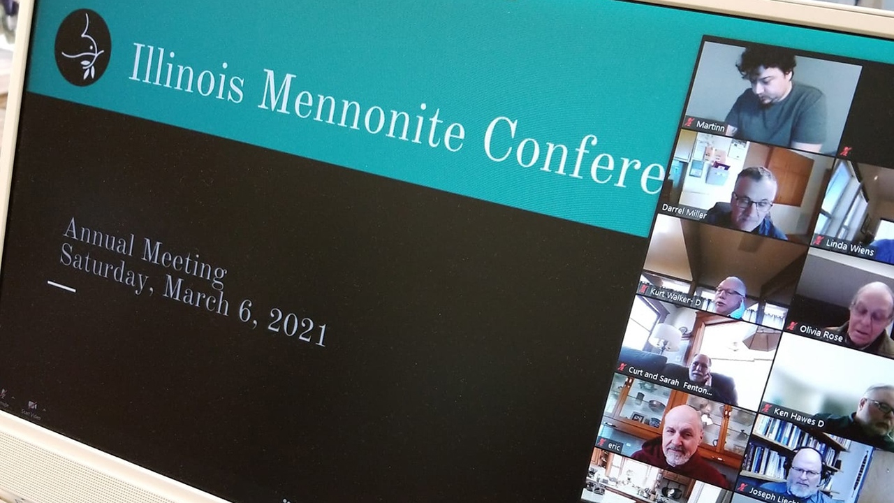 Illinois Mennonite Conference holds its annual meeting March 6 online. — Illinois Mennonite Conference